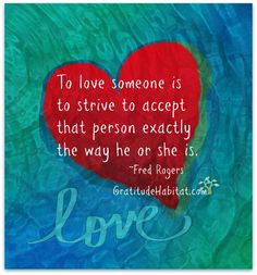 Non-judgemental acceptance is an expression of love. Visit us at: www ...