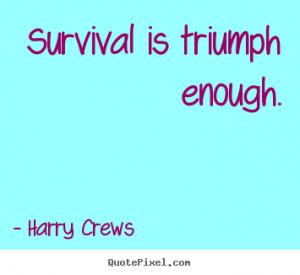 crews more success quotes life quotes friendship quotes love quotes