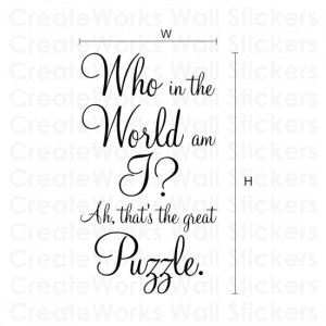 ... am I?' Alice in Wonderland / Lewis Carroll quote wall sticker H558K