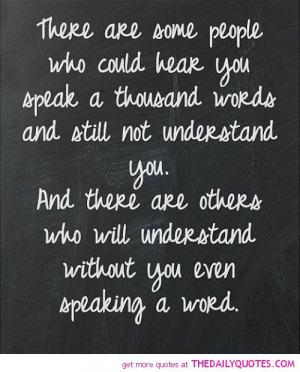 some-people-understand-you-without-speaking-a-word-life-quotes-sayings ...