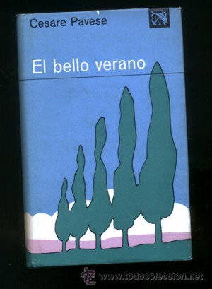 Cesare Pavese El bello verano literatura novela Ediciones Destino