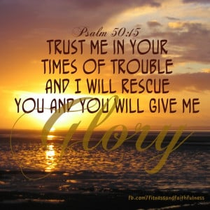 TRUST ME in your times of trouble