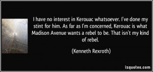 ... done-my-stint-for-him-as-far-as-i-m-concerned-kenneth-rexroth-261707