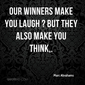 Quotes to Make You Laugh Our Winners Make You Laugh But They Also Make ...