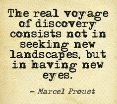 in having new eyes marcel proust proust quotes voyage discovery quotes ...