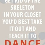 get-rid-of-skeleton-closet-george-bernard-shaw-quotes-sayings-pictures ...