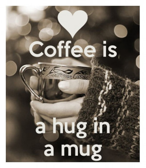 ... morning hug it is!! I feel all warm and fuzzy inside!! Good Morning