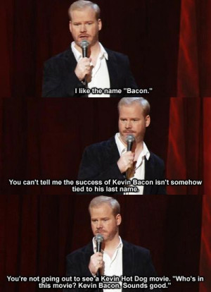 Jim Gaffigan Quotes on Bacon and Kevin Bacon