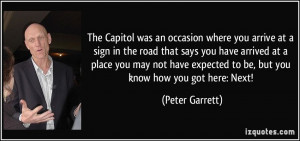 The Capitol was an occasion where you arrive at a sign in the road ...