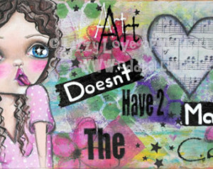 Big Eyed Art Whimsical Mixed Media Girl Quote Art Print Signed by ...