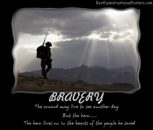Bravery Army Brave Soldiers Respect Live Best Demotivational Posters