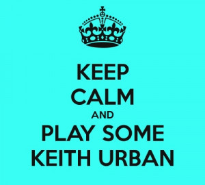 Country Music Quotes / Keith Urban