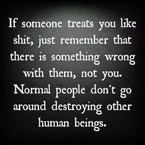 If Someone treats You Like Shit