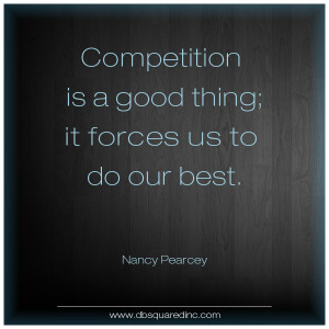 12 Quotes About the Best Way to Beat the Competition