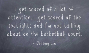 ... Jeremy Lin Quotes. Click on a quote to open an image with the quote