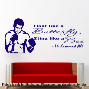 Muhammad Ali Wall quote quot float like a butterfly sting like a bee ...