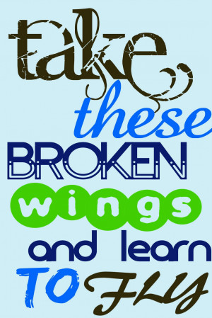 take these broken wings The Beatles Quotes