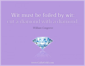 William Congreve diamond quote