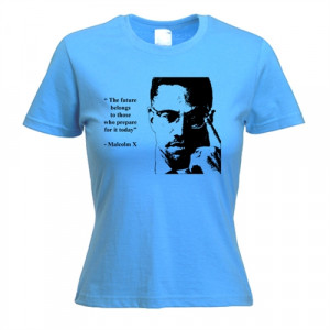 Malcolm X Quote Women's T-Shirt