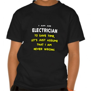 Funny Electrician T-Shirts and Gifts Tshirt