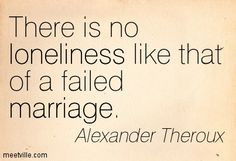 ... marriage alexander theroux more lonely wife quotes failed marriage