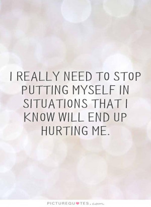 stop hurting me quote