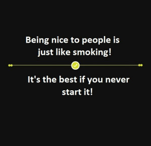 Being nice to people is..