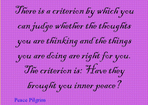 Quote of the Day : Peace Pilgrim