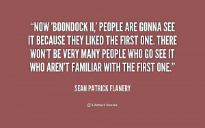 Sean Patrick Flanery Quotes