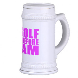 funny_girl_golfers_quotes_i_golf_therefore_i_am_mug ...