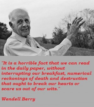 Wendell berry famous quotes 4