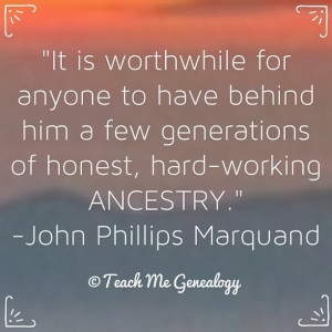 ... have behind him a few generations of honest, hard-working ancestry
