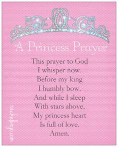 Princess Prayer- written for daughters of the King everywhere More