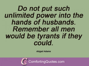 Quotes By Abigail Adams
