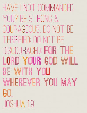 Be Strong and Courageous | Godly Quotes