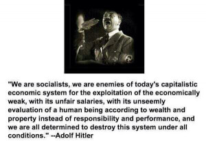 Adolf Hitler quote in 1927 about being socialists, hating capitalism ...