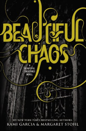 Beautiful Chaos quotes