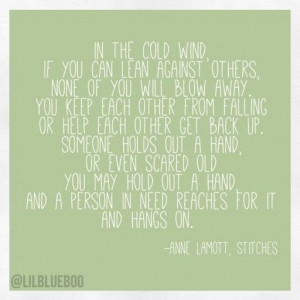 Loss - What to Say to Someone (post) and quote by Anne Lamott #quote