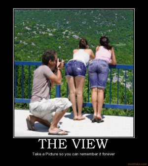THE VIEW - Take a Picture so you can remember it forever