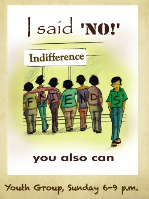 YOUTH GROUP Sunday, December 9 6-9 p.m. Indifference and Peer Pressure