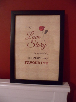 Our Love Story Print - Quote, Art ,Home Decor