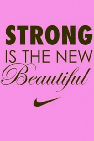 Runner Things #936: Strong is the new beautiful.