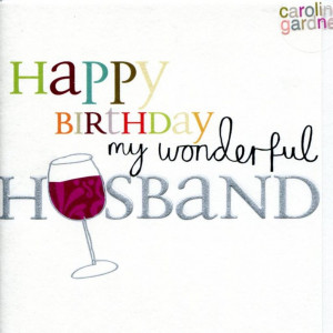 happy birthday to my wonderful husband quotes happy birthday husband