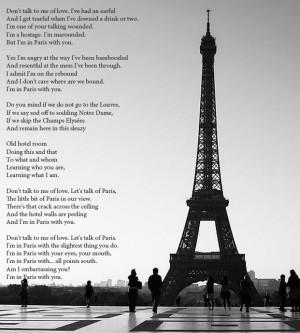 James Fenton's wonderful poem; Paris with you.