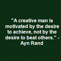 Ayn Rand--I am my biggest competition...and the only competition that ...