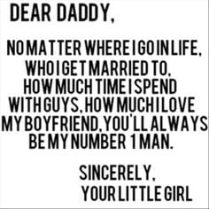 Daddy Little Girls, Dear Daddy, Love You, Quotes, Daddys Girl, My Dad ...