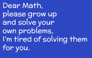... quotes math problems funny sayings dear math funny quotes math quotes