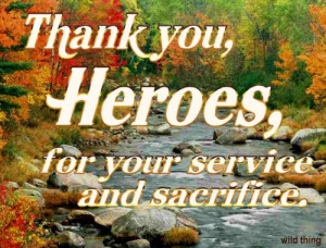 thank you and thank you to all our troops and to all of you veterans ...