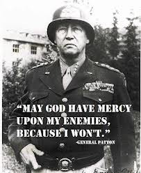 Just one of many famous quotes by Patton
