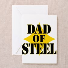 Dad of Steel Greeting Cards for